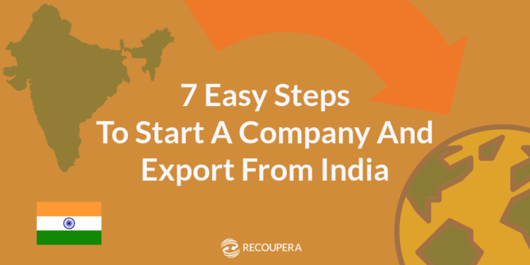 Recoupera on how to setup a company and export from India